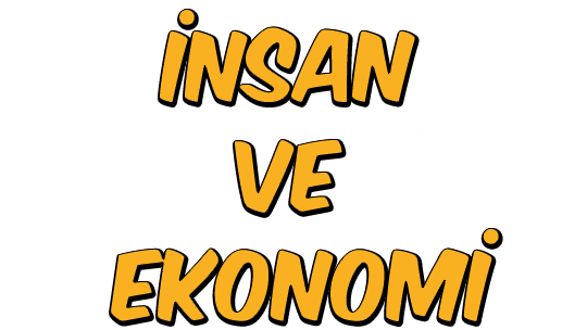 İnsan ve Ekonomi