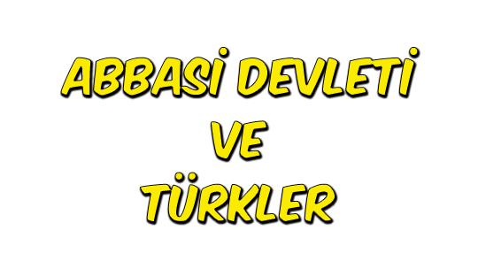 Abbasi Devleti ve Türkler