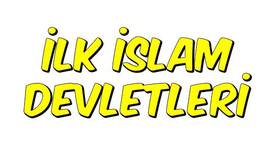 İlk İslam Devletleri