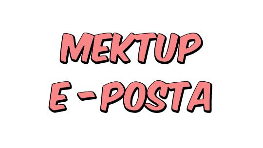 Mektup / E-Posta
