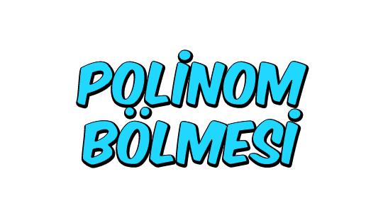 Polinom Bölmesi