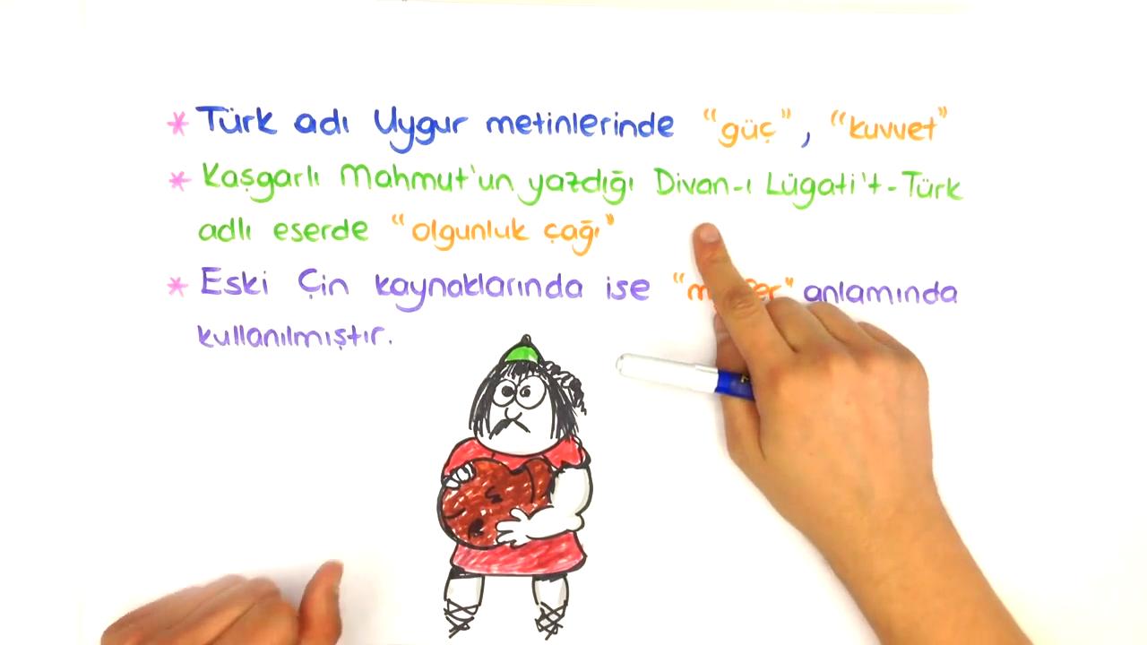 Tarih Sahnesinde Türkler konusu Türk Adının Anlamı eğitimi