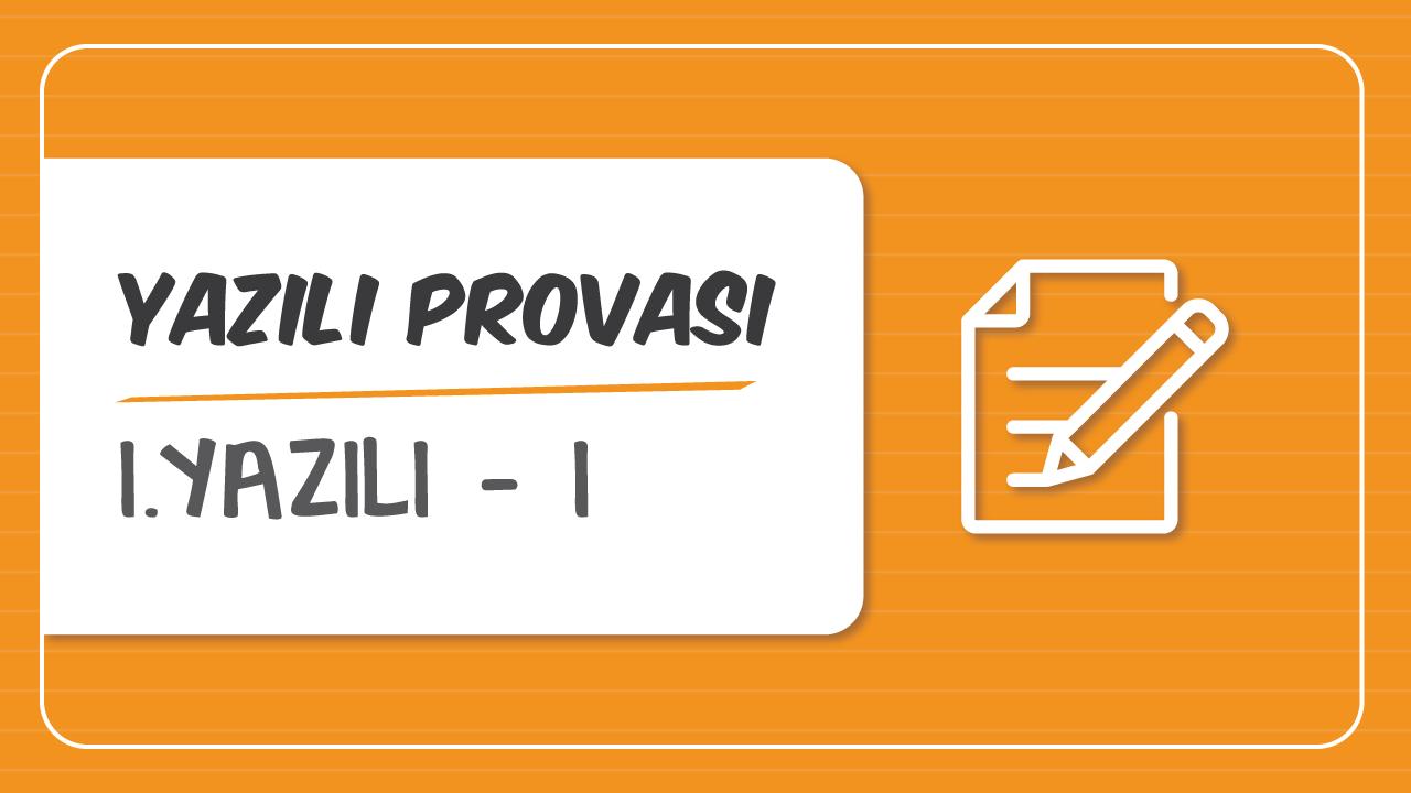 Türkçe 1.Dönem Yazılı Provaları konusu Türkçe 1.Yazılı Provası - I eğitimi