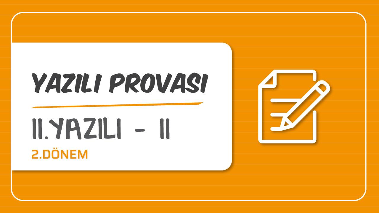 Türkçe 2.Dönem Yazılı Provaları konusu Türkçe 2.Yazılı Provası - II eğitimi